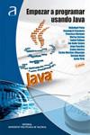 EMPEZAR A PROGRAMAR USANDO JAVA - 9788490485422 - Libros de informática