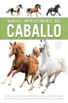 MANUAL IMPRESCINDIBLE DEL CABALLO | 9788466234184 | Portada