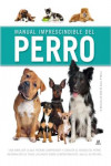 MANUAL IMPRESCINDIBLE DEL PERRO | 9788466234191 | Portada