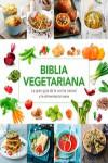 Biblia vegetariana - 9788416267231 - Libros de cocina