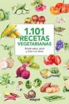 1.101 Recetas Vegetarianas - 9788490566015 - Libros de cocina