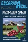 Rutas del vino: por las bodegas del Rioja - 9788416766376 - Libros de cocina