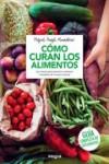 COMO CURAN LOS ALIMENTOS - 9788491180524 - Libros de cocina