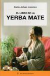 EL LIBRO DE LA YERBA MATE - 9789876093699 - Libros de cocina