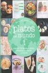 PLATOS DEL MUNDO - 9788416138708 - Libros de cocina