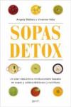 SOPAS DETOX - 9788408160397 - Libros de cocina