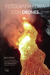 Fotografía aérea con drones - 9788441538672 - Libros de informática