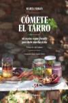 Cómete el tarro - 9788408161745 - Libros de cocina