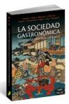 LA SOCIEDAD GASTRONOMICA Y OTROS CUENTOS PARA GOURMETS - 9788494464942 - Libros de cocina