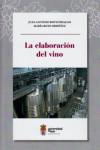 LA ELABORACIÓN DEL VINO - 9788497737579 - Libros de cocina