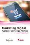 MARKETING DIGITAL: PUBLICIDAD CON GOOGLE ADWORDS - 9788426723925 - Libros de informática