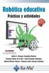 ROBÓTICA EDUCATIVA, PRÁCTICAS Y ACTIVIDADES - 9788499646749 - Libros de informática