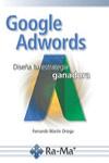 GOOGLE ADWORDS DISEÑA TU ESTRATEGIA GANADORA - 9788499646664 - Libros de informática