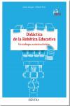 Didáctica de la robótica educativa - 9788416277902 - Libros de informática