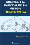 INTRODUCCION A LA PLANIFICACION PERT POR ORDENADOR. EL PROGRAMA MMPLAN - 9788492970988 - Libros de informática