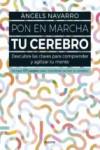 PON EN MARCHA TU CEREBRO - 9788449332692 - Libros de psicología