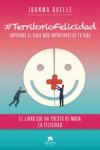 TerritorioFelicidad - 9788416253944 - Libros de psicología