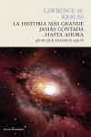 LA HISTORIA MÁS GRANDE JAMÁS CONTADA... HASTA AHORA - 9788494495083 - Libros de ingeniería