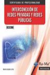 INTERCONEXIÓN DE REDES PRIVADAS Y PUBLICAS MF0956_2 - 9788499646602 - Libros de informática