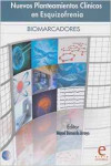 NUEVOS PLANTEAMIENTOS CLÍNICOS EN ESQUIZOFRENIA. BIOMARCADORES - 9788415734109 - Libros de psicología