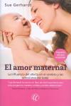El amor maternal - 9788494608704 - Libros de psicología