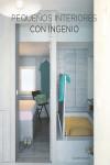 Pequeños interiores con ingenio - 9788416574261 - Libros de arquitectura