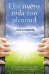 Una nueva vida con plenitud - 9788491111610 - Libros de psicología