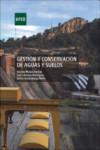 GESTIÓN Y CONSERVACIÓN DE AGUAS Y SUELOS - 9788436271614 - Libros de ingeniería