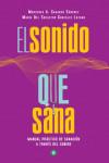 El sonido que sana - 9788490607800 - Libros de psicología