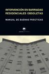 INTERVENCIóN EN BARRIADAS RESIDENCIALES OBSOLETAS - 9788416160679 - Libros de arquitectura