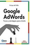 Google AdWords avanzado - 9788494568312 - Libros de informática