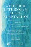 El Critico interno y la autoaceptación - 9788494614415 - Libros de psicología