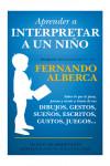 Aprender a interpretar a un niño - 9788415943525 - Libros de psicología