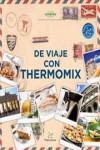 DE VIAJE CON THERMOMIX - 9783905948899 - Libros de cocina