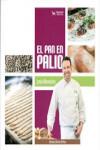 EL PAN EN PALIO - 9788494083761 - Libros de cocina