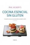 COCINA ESENCIAL SIN GLUTEN - 9788428216579 - Libros de cocina