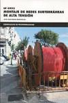 MONTAJE DE REDES SUBTERRANEAS DE ALTA TENSION UF0995 - 9788426724106 - Libros de ingeniería