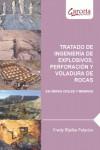 Tratado de ingeniería de explosivos, perforación y voladura de rocas en obras civiles y mineras - 9788416228522 - Libros de ingeniería