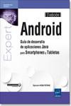 Android. Guía de desarrollo de aplicaciones Java para Smartphones y Tabletas - 9782409006104 - Libros de informática