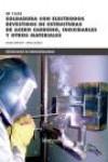 Soldadura con electrodos revestidos de estructuras de acero carbono, inoxidables y otros Materiales UF1625 - 9788426722294 - Libros de ingeniería
