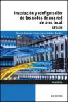 Instalación y configuración de los nodos a una red de área local UF0854 - 9788428339162 - Libros de informática