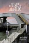 LOS PUENTES DE LA RIA DE BILBAO - 9788482166254 - Libros de ingeniería