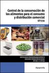 Control de la conservación de los alimentos para el consumo y distribución comercial UF1356 - 9788428337625 - Libros de cocina