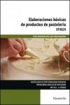 Elaboraciones básicas de productos de pastelería UF0820 - 9788428337816 - Libros de cocina