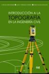 INTRODUCIÓN A LA TOPOGRAFÍA EN LA INGENIERÍA CIVIL - 9788433859778 - Libros de ingeniería