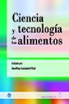 Ciencia y tecnología de los alimentos - 9788420011769 - Libros de cocina