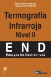 TERMOGRAFIA INFRARROJA NIVEL II. END ENSAYOS NO DESTRUCTIVOS - 9788416671106 - Libros de ingeniería