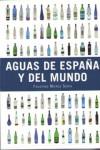 AGUAS DE ESPAÑA Y DEL MUNDO - 9788428216654 - Libros de cocina