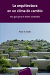 La arquitectura en un clima de cambio - 9788429120967 - Libros de arquitectura