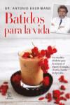 BATIDOS PARA LA VIDA - 9788467047783 - Libros de cocina